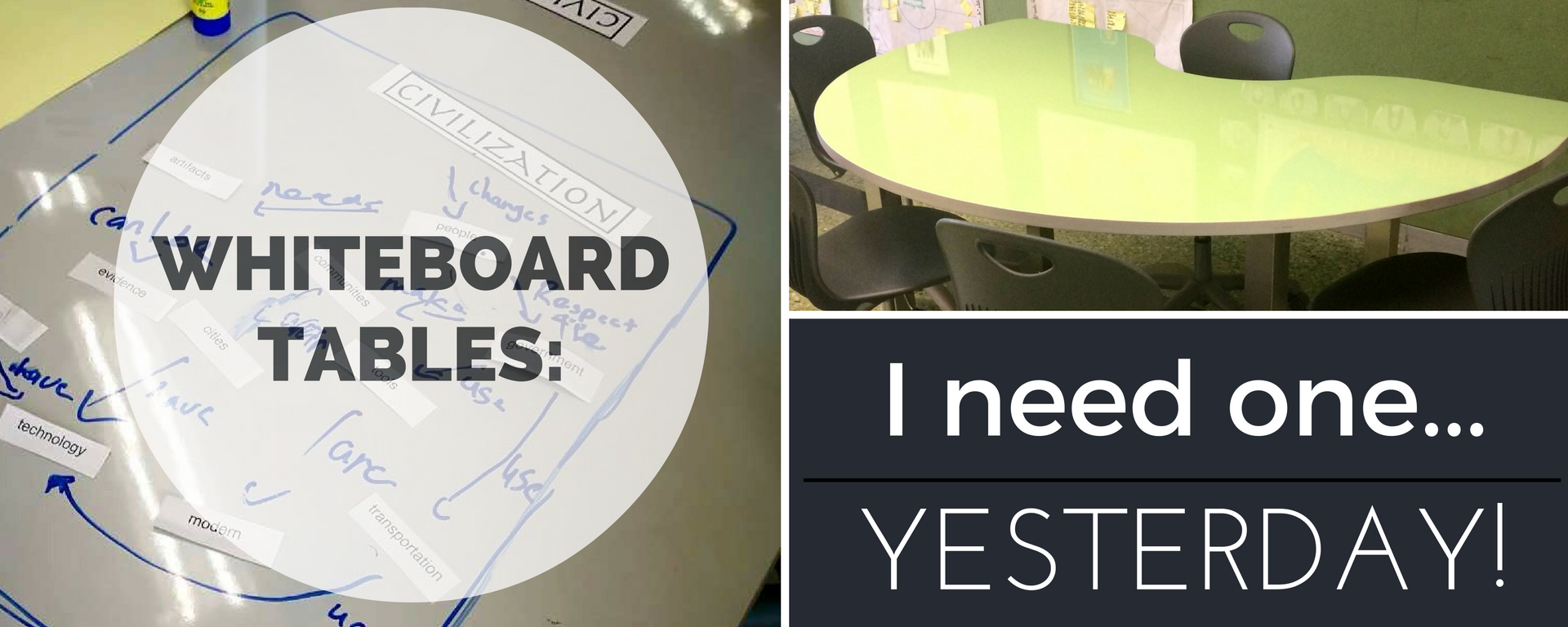 Whiteboard Tables I Need One Yesterday